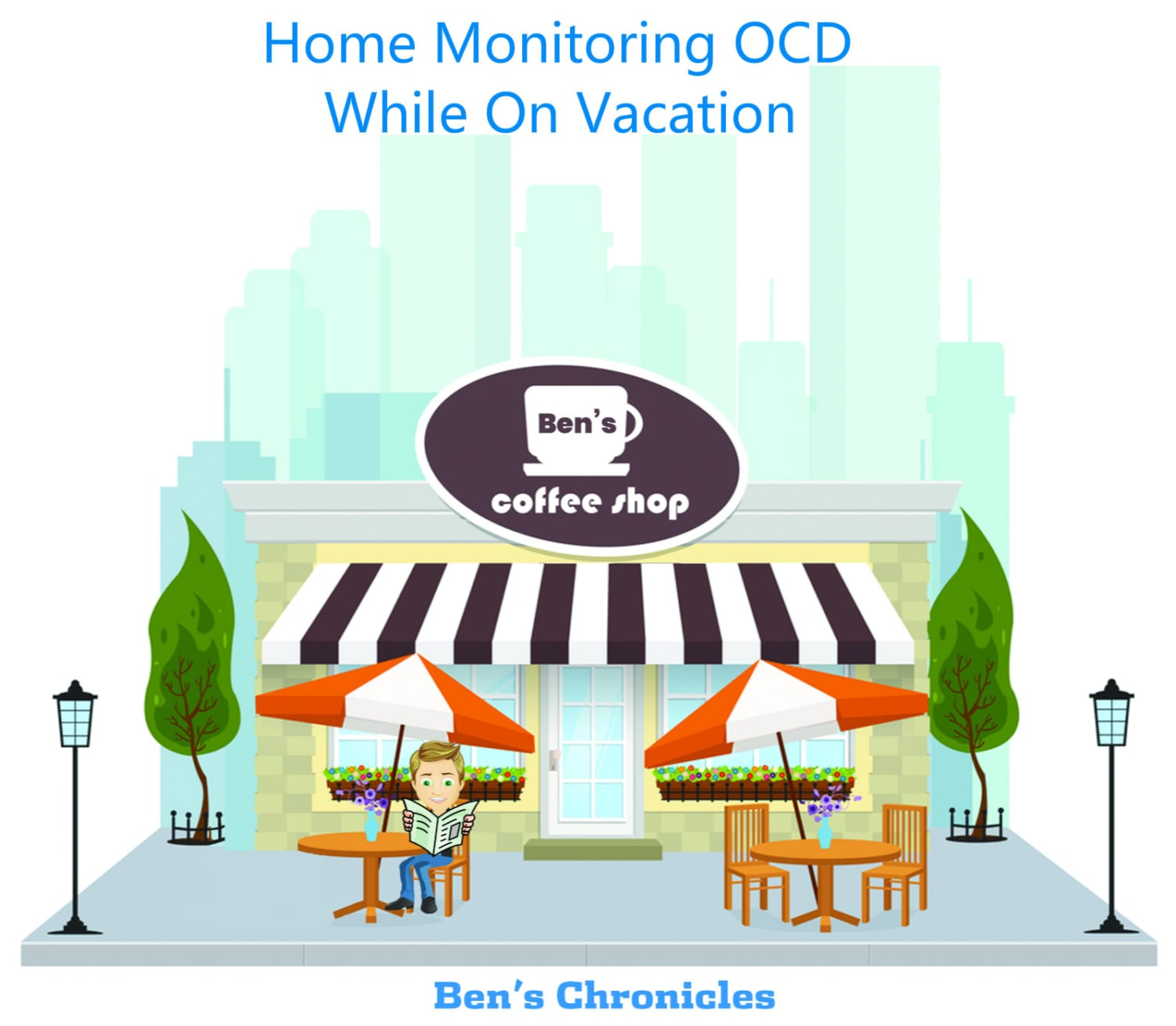 home monitoring ocd while on vacation