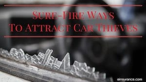 ways to attract car thieves
